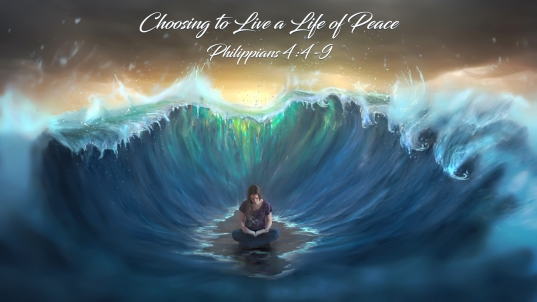 Choosing to Live a Life of Peace Phil 4i4t9 1920x1080
