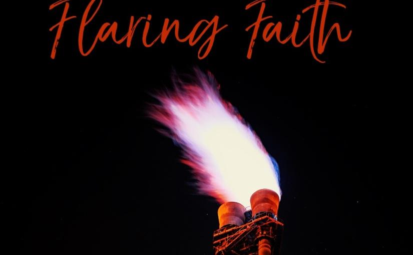Flaring Faith
